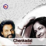 Chenkadal songs