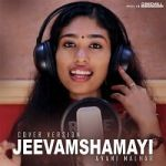 Jeevamshamayi Cover By Avani Malhar songs