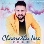 Chaarathu Nee By Mahesh Nair songs