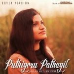 Puthiyoru Pathayil Cover By Shilpa Mathew Paul songs