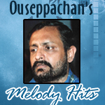 Ouseppachan's Melody Hits songs