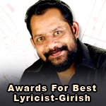 Awards For Best Lyricist-Girish Puthenchery songs
