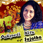Adipoli Hits  Of Sujatha - Vol 2 songs