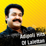 Adipoli Hits Of Lalettan songs