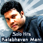 Solo Hits Of Kalabhavan Mani songs