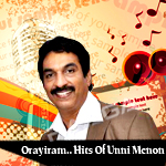 Orayiram...Hits Of Unni Menon songs