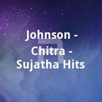 Johnson - Chitra - Sujatha Hits songs