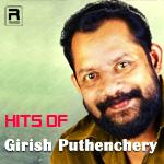 Hits Of Girish Puthenchery songs
