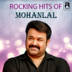 Rocking Hits Of Mohanlal songs