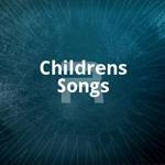 Childrens Songs songs