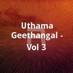 Uthamageethangal - Vol 3 songs