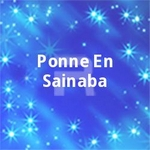 Ponne En Sainaba songs