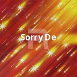 Sorry De songs