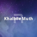 Khalbile Muth songs
