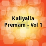 Kaliyalla Premam - Vol 1 songs