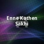 Enne Kathen Sakhi songs