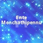 Ente Monchathipennu songs