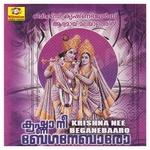 കൃഷ്ണാ നീ ബേഗനെബാറോ songs