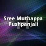 Sree Muthappa Pushpanjali songs