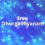 Sree Dhurgadhyanam songs