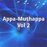 Appa Muthappa - Vol 2 songs