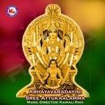 Abhayavaradayini Sree Attukaalamma songs