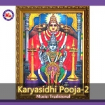 Karyasidhi Pooja - Vol 2 songs