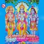 Kshetra Yathra songs