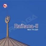 Raihana - Vol 2 songs