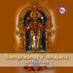 Sampradhaya Bhajans songs
