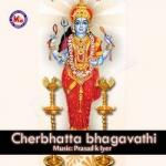 Cherbhattabhagavathi songs