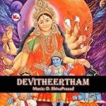 Devitheertham songs