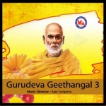 Gurudeva Geethangal - Vol 3 songs