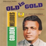 Golden Melodies Of Peer Mohammed - Vol 1 songs