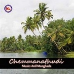 Chemmanathudi songs