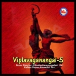 Viplavaganangal - Vol 5 songs