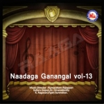 Naadaga Ganangal - Vol 13 songs