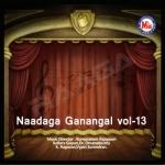 Naadaga Ganangal - Vol 13 songs
