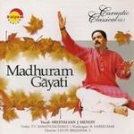 Madhuram Gayati