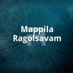 Mappila Ragolsavam songs