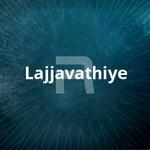 Lajjavathiye songs