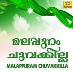 Malappuram Chuvakkilya songs