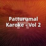 Patturumal Karoke - Vol 2 songs