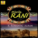 Misirile Rani songs