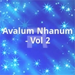 Avalum Nhanum - Vol 2 songs