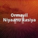 Ormayil Niyaanu Rasiya songs