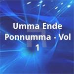 Umma Ende Ponnumma - Vol 1 songs