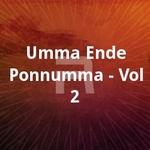 Umma Ende Ponnumma - Vol 2 songs