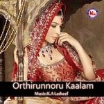 Orthirunnoru Kaalam (Mappila Song) songs