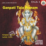 Ganpati Tula Pranam - Vol 1 songs